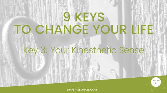 key 3, kinesthetic sense